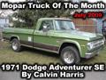 Mopar Truck Of The Month - 1971 Dodge Adventurer SE By Calvin Harris. Rare SE version 383 engine, 727 Automatic and more.