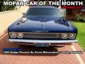 Mopar Car Of The Month - 1969 Dodge Phoenix By Steve Milosavljevic.