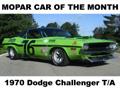 Mopar Car Of The Month - 1970 Dodge Challenger T/A By Chris Brown.