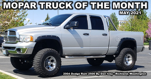 May 2021 Mopar Truck Of the Month - 2004 Dodge Ram 2500 By Dan Ivey